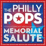 Philly Pops Memorial Day Salute