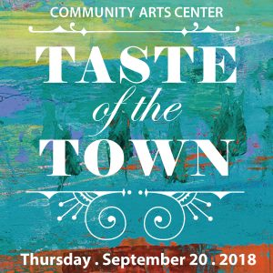 Community Arts Center's Taste of the Town Fundrais...