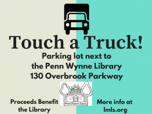 Touch A Truck at Penn Wynne Library