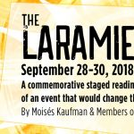 """""""The Laramie Project"""" Staged Reading"""