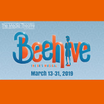 BEEHIVE The '60's Musical