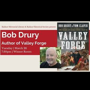 Bob Drury, author of Valley Forge