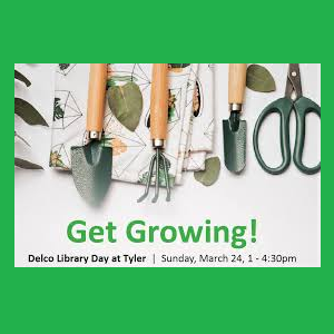 Get Growing! Delco Library Day