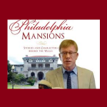Thom Nickels, Author of Philadelphia Mansions: Stories and Characters Behind the Walls