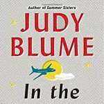 """Book Club at NHSC: """"In the Unlikely Event"""" by Judy Blume"""