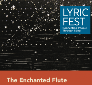 Lyric Fest's THE ENCHANTED FLUTE – Songs for Flute and Voice
