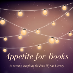 Appetite for Books benefiting Penn Wynne Library