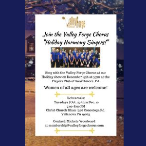Join the Valley Forge Chorus 'Holiday Harmony Sing...
