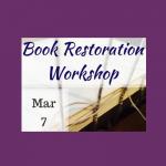 Upcoming Book Restoration Workshop in Historic Sugartown's Bindery