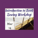 Introduction to Book Sewing Workshop in Historic Sugartown's Bindery