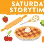 Saturday Storytime: Baking Up Some Fun