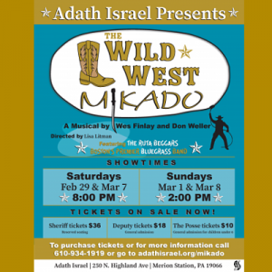 The Wild West Mikado musical at Adath Israel on the main line!