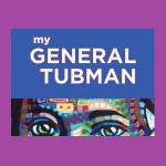 My General Tubman