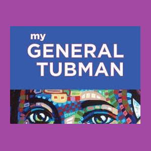 My General Tubman