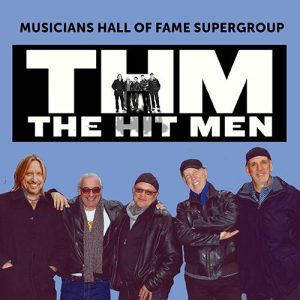 POSTPONED! The Hit Men: Musicians Hall of Fame Roc...