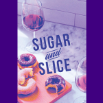 CANCELLED - Sugar & Slice: