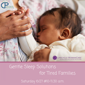 Gentle Sleep Solutions for Tired Families - A Virtual Workshop