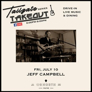 Tailgate Takeout Series featuring Jeff Campbell