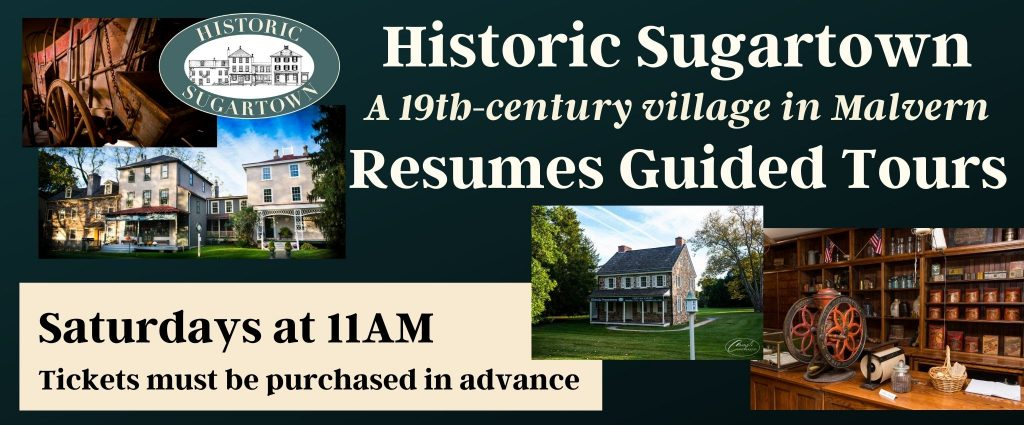Historic Sugartown's Guided Tours Reopen