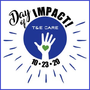 T&E Care Day of Impact