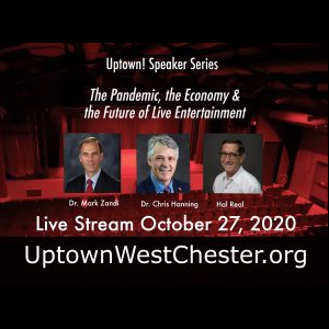 Uptown! Speaker Series: The Pandemic, the Economy, and the Future of Live Entertainment