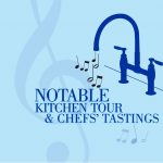 Shopping Day- Notable Kitchen Tour and Chefs' Tastings