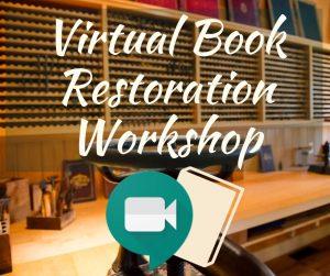 Virtual Book Restoration Workshop at Historic Sugartown
