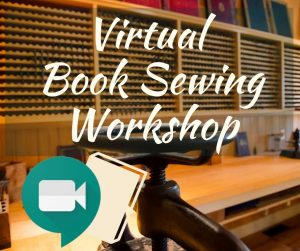 Virtual Book Sewing Workshop at Historic Sugartown...