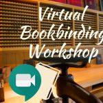 Virtual Bookbinding Level I Workshop