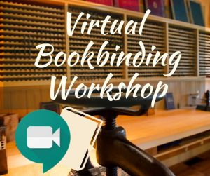 Virtual Bookbinding Level I Workshop