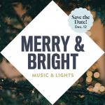 Merry & Bright Music & Lights