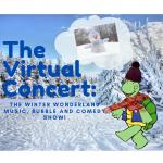 Winter Wonderland Concert (virtual)