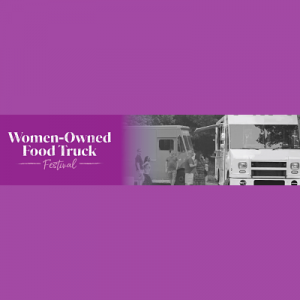 Women-Owned Food Truck Festival