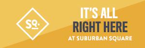 Ad for Suburban Square