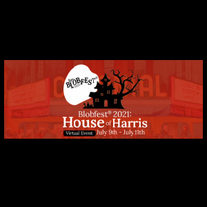 Blobfest 2021: House of Harris