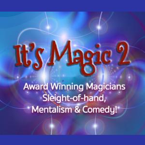 IT'S MAGIC 2