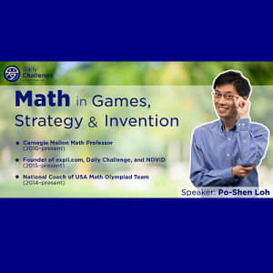 Math in Games, Strategy and Invention