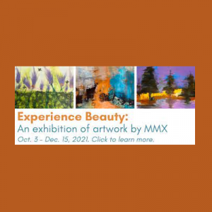 Experience Beauty: An exhibition of artwork by MMX...