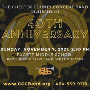 Chester County Concert Band Celebrates 40th Annive...